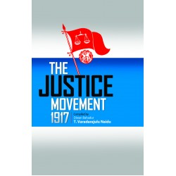 THE JUSTICE MOVEMENT 1917